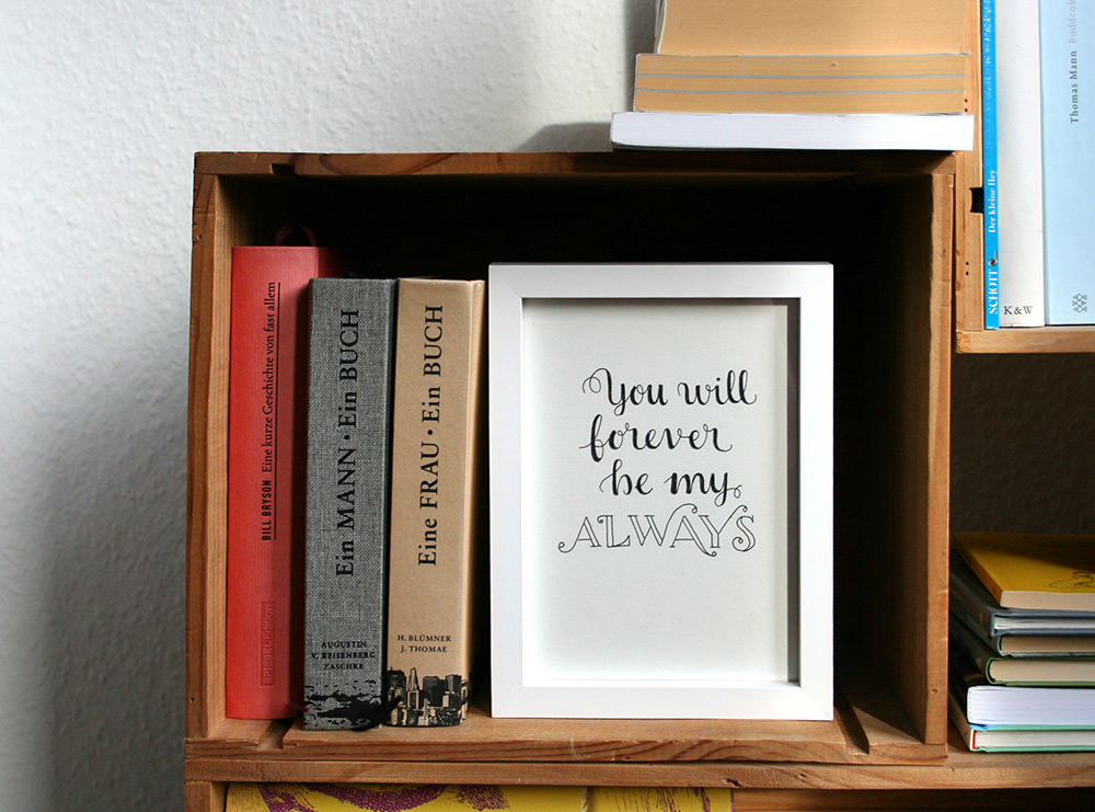 Foto vom Lettering: you will forever be my always