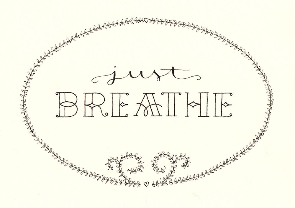 Lettering: just breathe