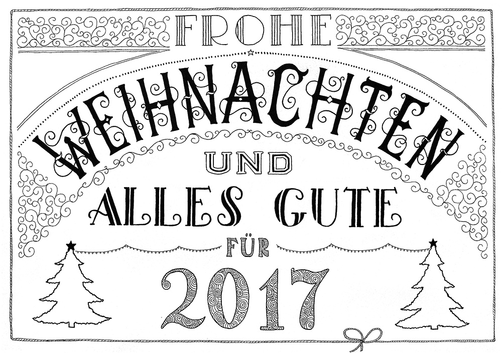 Lettering: Frohe Weihnachten und alles Gute für 2017
