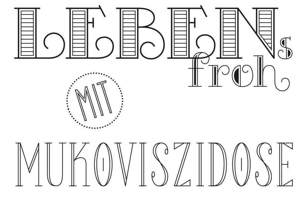 "Lettering ""Lebensfroh mit Mukoviszidose"""
