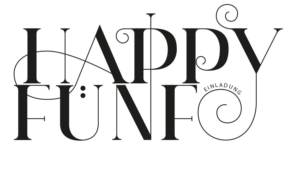 "Lettering ""Happy Fünf!"
