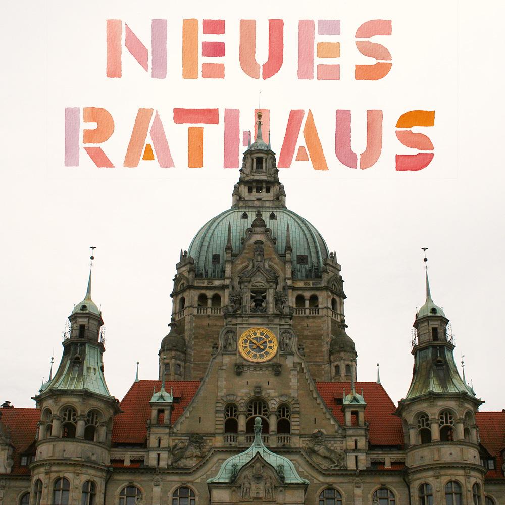 """Lettering und Foto """"Neues Rathaus"""""""