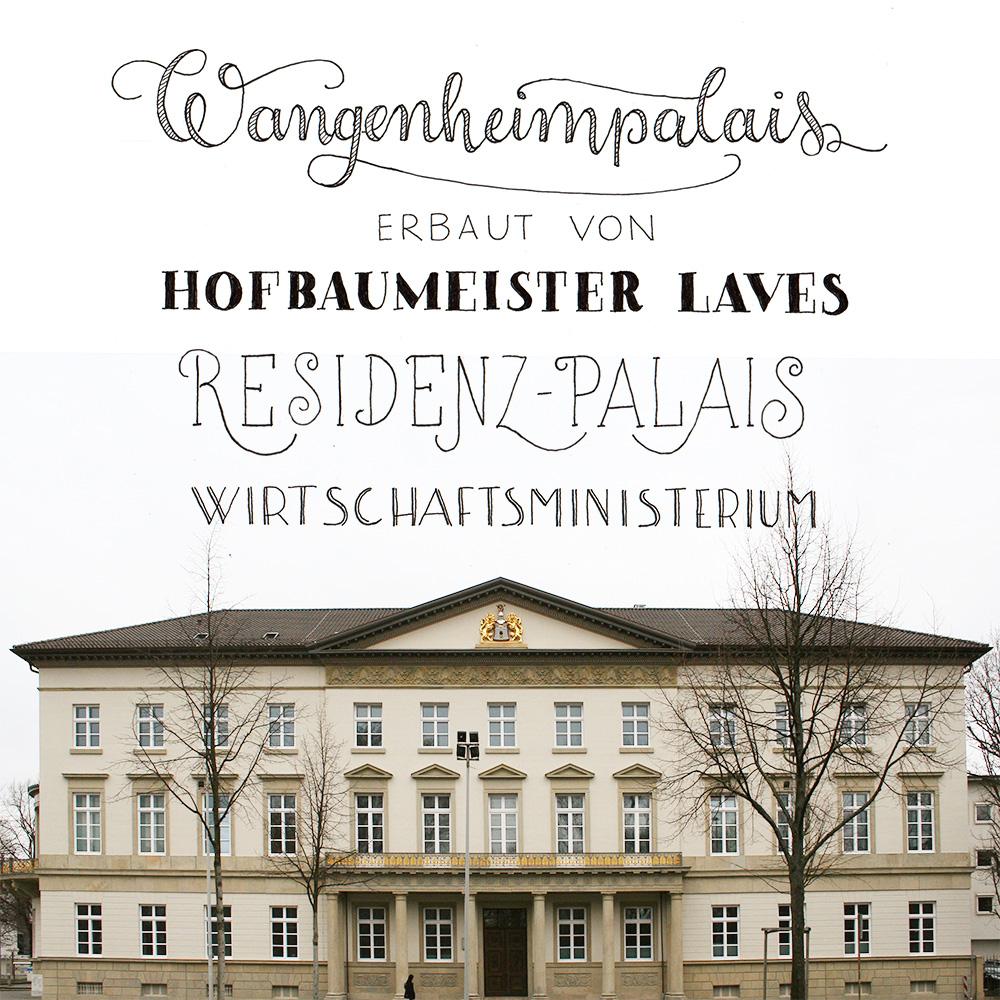 """Lettering und Foto """"Wangenheimpalais erbaut von Hofmeister Laves"""""""