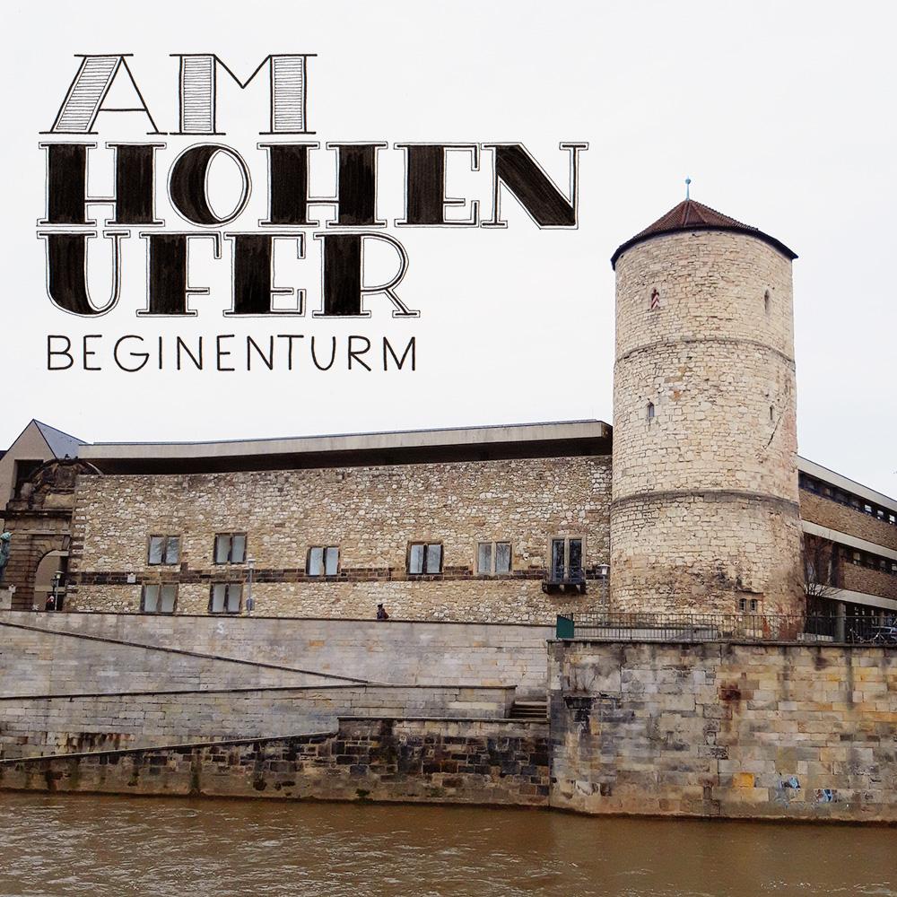 """Lettering und Foto """"Am hohen Ufer - Beginenturm"""""""