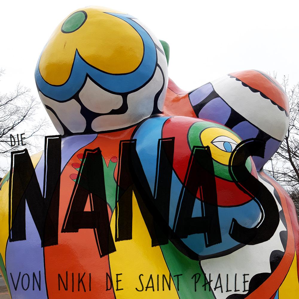 """Lettering und Foto """"Nanas von Niki de Saint Phalle"""""""