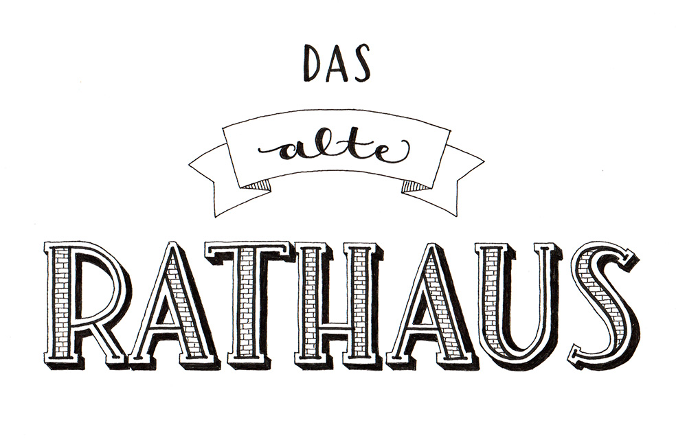 "Lettering ""das alte Rathaus"""