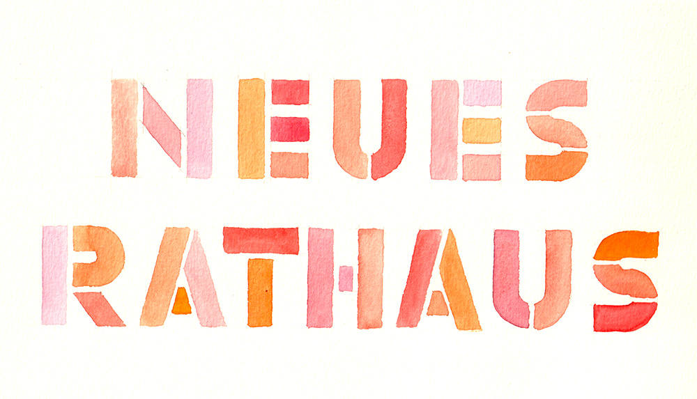 """Watercolor Lettering """"Neues Rathaus"""""""