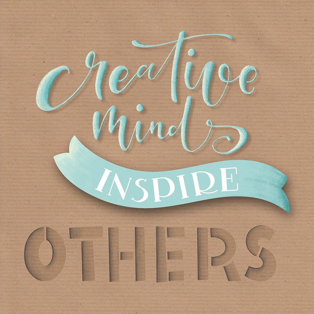 """Lettering """"creative mind inspire others"""""""