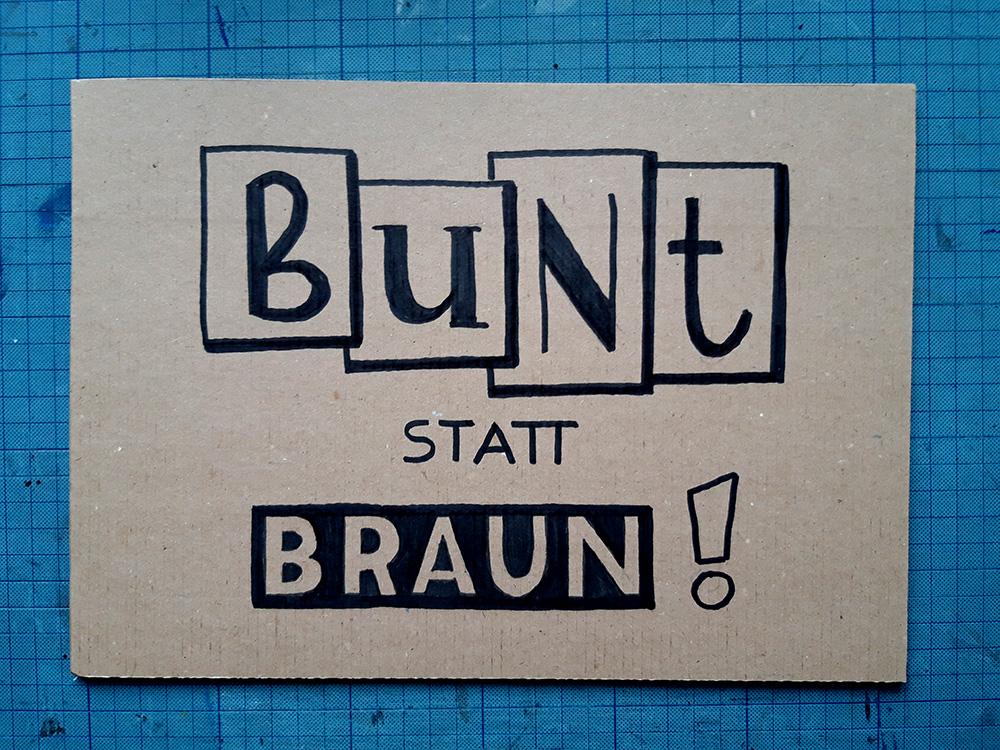 "Foto vom 2. Lettering ""bunt statt braun"""