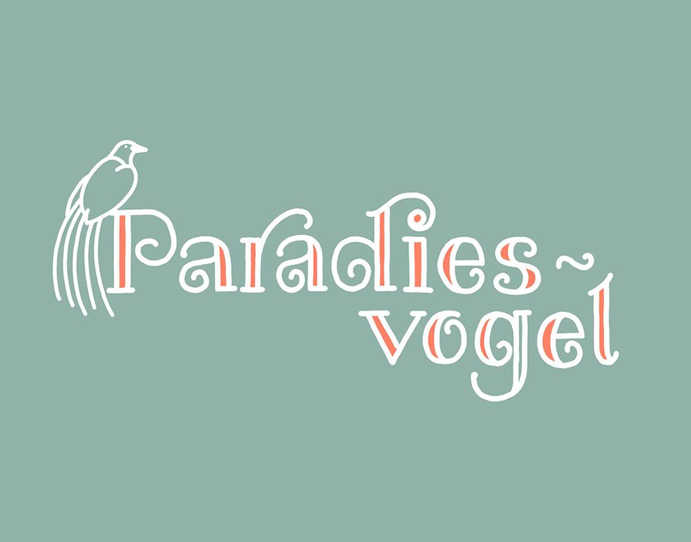 Lettering Wort Paradiesvogel