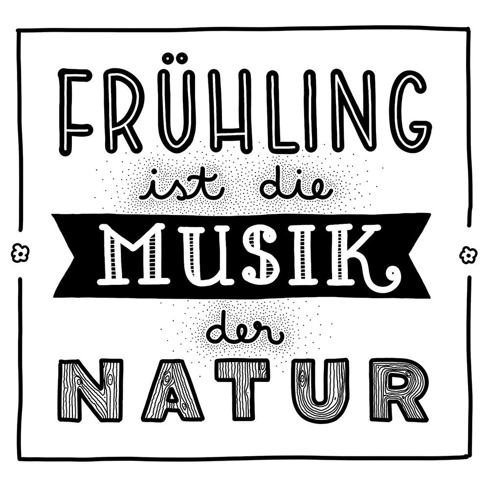 digitales Lettering: Frühling ist die Musik der Natur